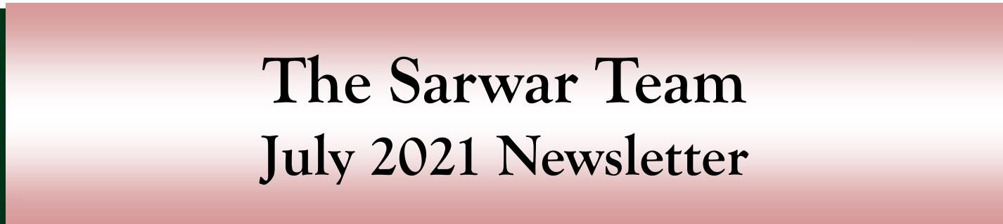 Sarwar Team July 2021 Newsletter